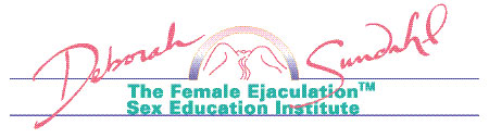 Deborah Sundahl - Female Ejaculation Sex Education Series