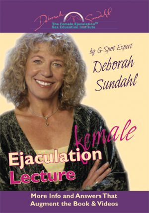 Female Ejaculation The Lecture