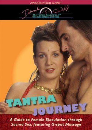 Tantric Journey to Female Ejaculation